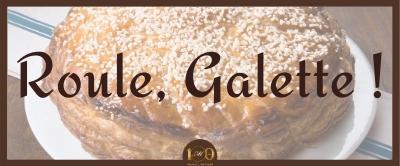 Roule Galette !
